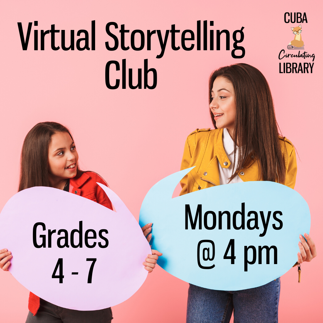Virtual Storytelling Club 4 – 7