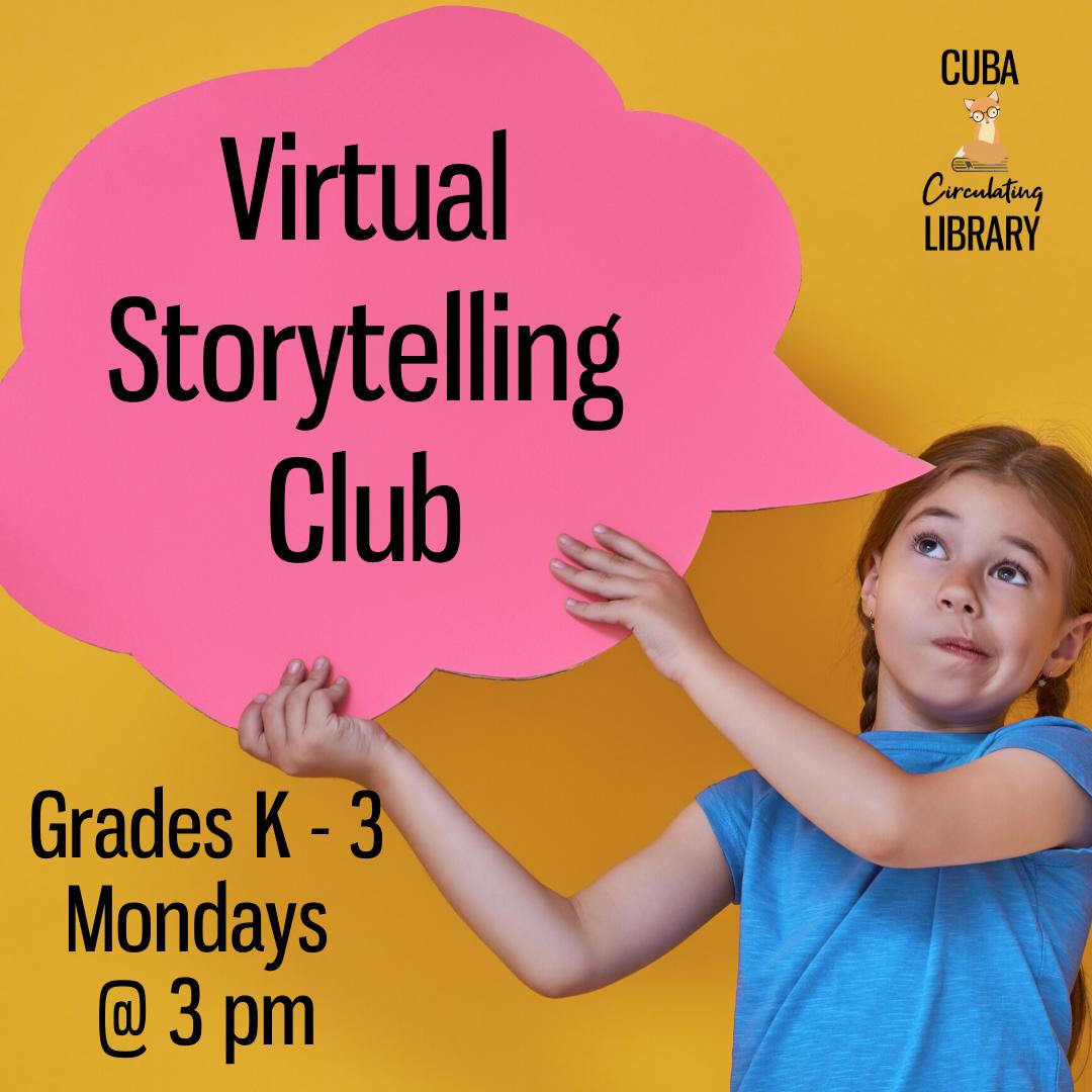 Virtual Storytelling Club K – 3