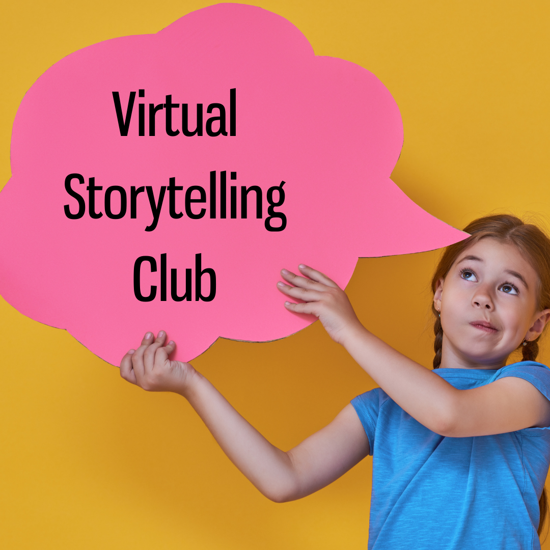 Virtual Storytelling Club for PreK – 4th