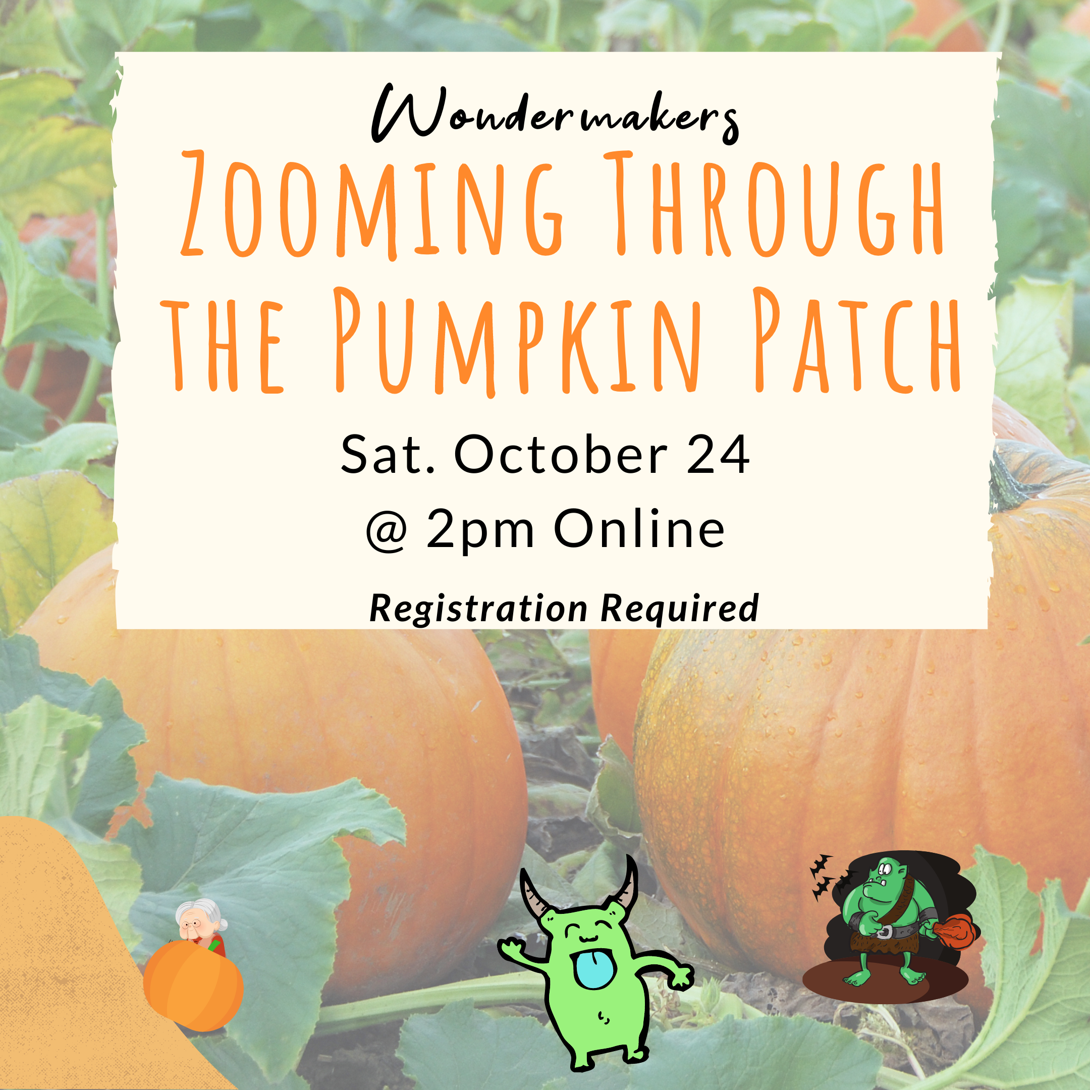 Wondermakers: Zooming Through the Pumpkin Patch