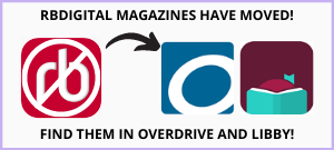 rb digital magazines have moved to overdrive and libby
