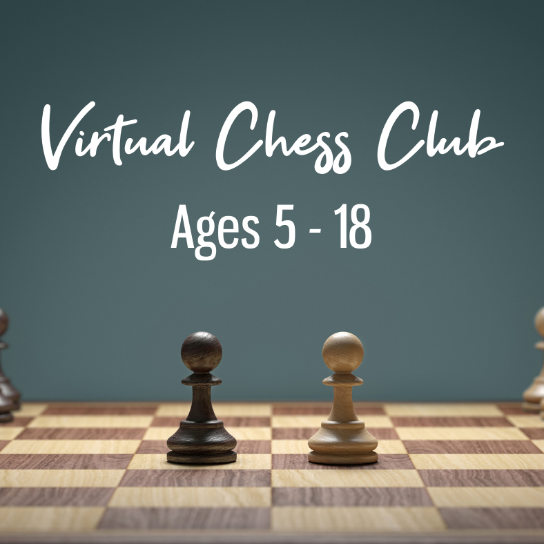 Virtual Chess Club for ages 5 – 18